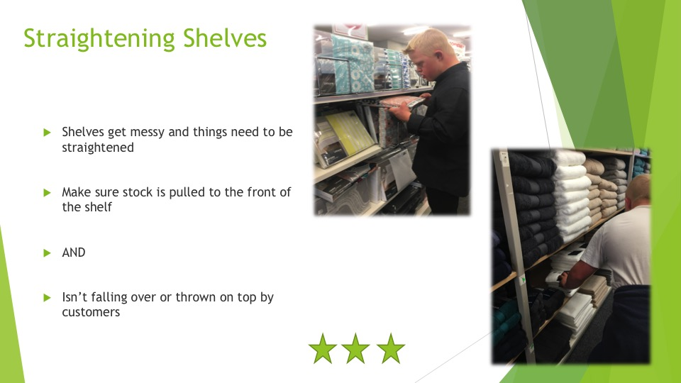 The skills required to straighten shelves - three stars