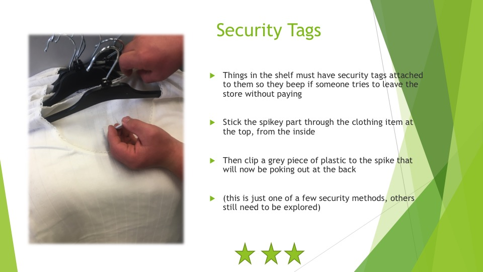 The skills required to attach security tags - three stars